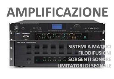 Sistemi di Amplificazione, Sorgenti Sonore, Matrici